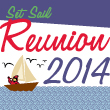 Set Sail for Reunion 2014